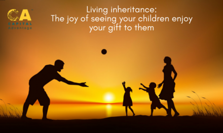 Living Inheritance: The Joy of Seeing Your Children Enjoy Your Gift to Them