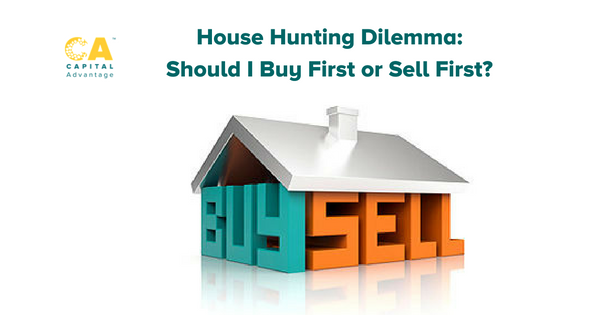 House Hunting Dilemma: Should I Buy First or Sell First?